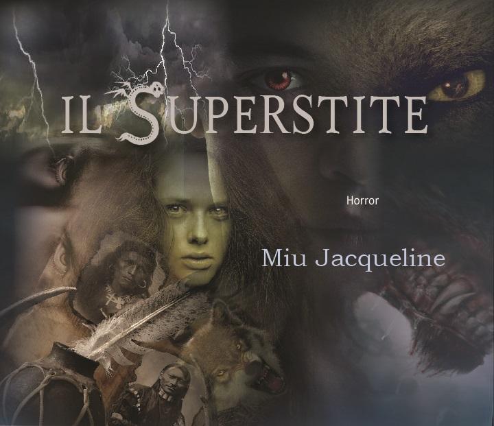 18e3182a17a92 Romanzo horror IL SUPERSTITE di Jacqueline Miu