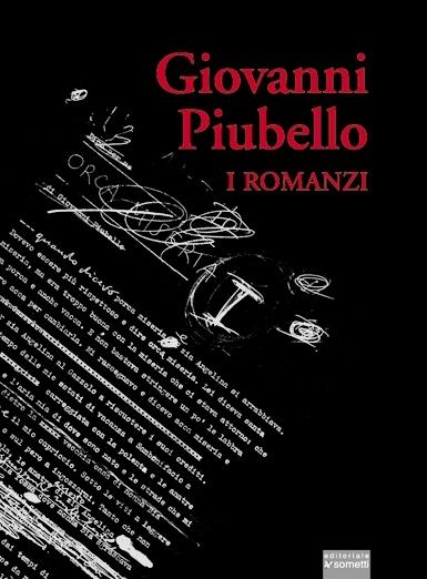 b90d291d972908 I romanzi (Matti beati e Gli ubbidienti). di Giovanni Piubello